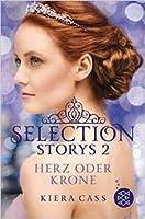 Selection Storys 2: Herz oder Krone (Selection, #0.4, 2.6)