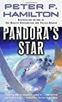 Pandora's Star (Commonwealth Universe #1, Commonwealth Saga, #1)