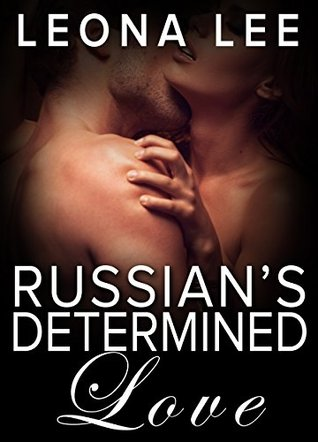 Russian's Determined Love