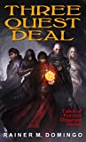 Three Quest Deal (Tales of Former Dragons, #1)