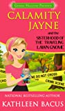 Calamity Jayne and the Sisterhood of the Traveling Lawn Gnome (Calamity Jayne, #8)