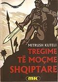 Tregime të moçme shqiptare