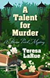 A Talent for Murder (A Flower Patch Mystery #1)