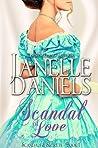Scandal of Love (Scandals & Secrets, #1)