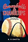 Curveballs & Changeups: Bleeding Blue and Seeing Red