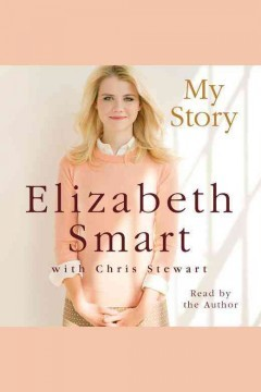 My Story (2013) - Elizabeth Smart, Chris Stewart