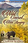 Wild Secret, Wild Longing (The Front Range Series #4)