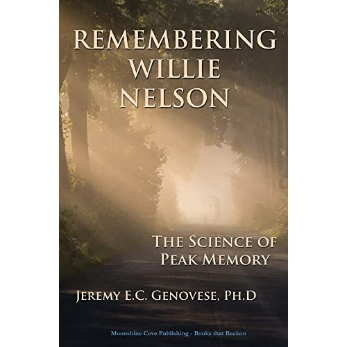 Image result for Remembering Willie Nelson: The Science of Peak Memory