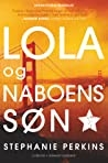 Lola og naboens søn by Stephanie Perkins