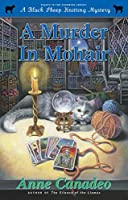 A Murder in Mohair (Black Sheep Knitting Mysteries, #8)