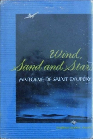 Wind, Sand and Stars (Harbrace Modern Classics 18)