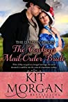 The Cowboy's Mail Order Bride by Kit Morgan