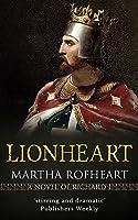 Lionheart: A Novel of Richard I