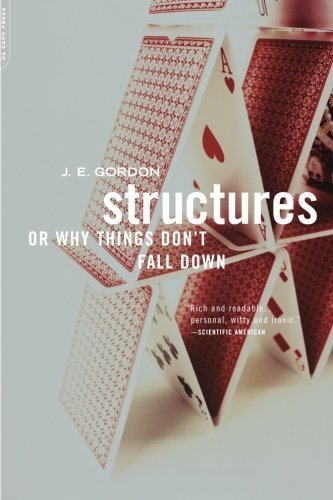 Structures Or Why Things Don't Fall Down by J