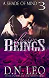 Elusive Beings (A Shade of Mind #3)