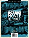 Rue Morgue Magazine's Horror Movie Heroes