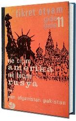 Gide Gide 11: Ne Biçim Amerika Ne Biçim Rusya ve İran, Afganistan, Pakistan