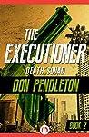 Death Squad (The Executioner, #2)