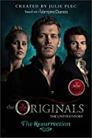 The Resurrection (The Originals, #3)