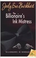 The Billionaire's Ink Mistress by Joely Sue Burkhart
