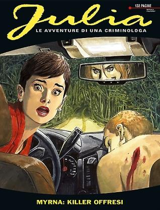 Julia n. 202: Myrna: Killer offresi