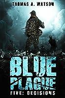 Decisions (Blue Plague #5)