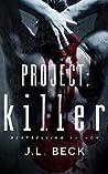 Killer (Project Series, #1)