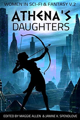 Athena's Daughters, vol. 2: Women in Science Fiction and Fantasy