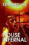 House Infernal by Edward Lee