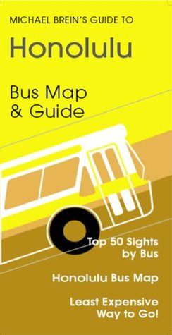 Hawaii Travel Guide (Michael Brein's Travel Guides to Sightseeing by Public Transportation)