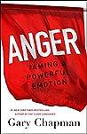Anger: Taming a P...