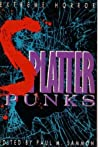 Splatter-Punks: The Definitive Anthology