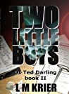 Two Little Boys (Ted Darling Crime Series, #2)