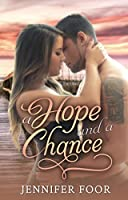 A Hope and a Chance (Hope's Chance Book 1)