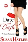 Date and Dash (Better Date than Never #10)