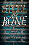 Steel and Bone by Penny  Freeman