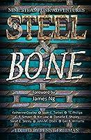 Steel and Bone: Nine Steampunk Adventures