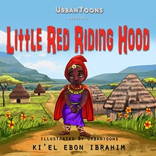 URBANTOONS Presents Little Red Riding Hood and The Maasai Warriors ENGLISH VERSION (African American Children's Books Book 2)
