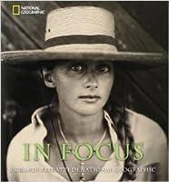 In Focus. I grandi ritratti di National Geographic