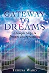 Book cover for Gateway to Dreams: 3 Simple Steps to Dream Interpretation
