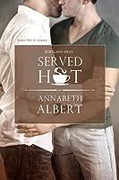 Served Hot (Portland Heat, #1)
