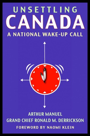 Unsettling Canada: A National Wake-Up Call