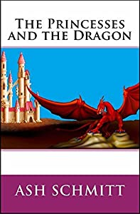The Princesses and the Dragon (The Crown of Four Book 1)
