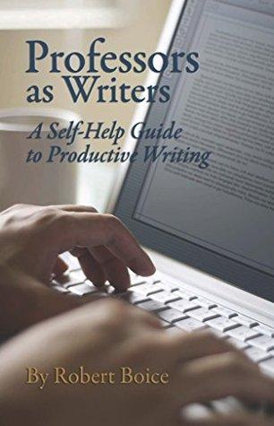 Professors as Writers by Robert Boice