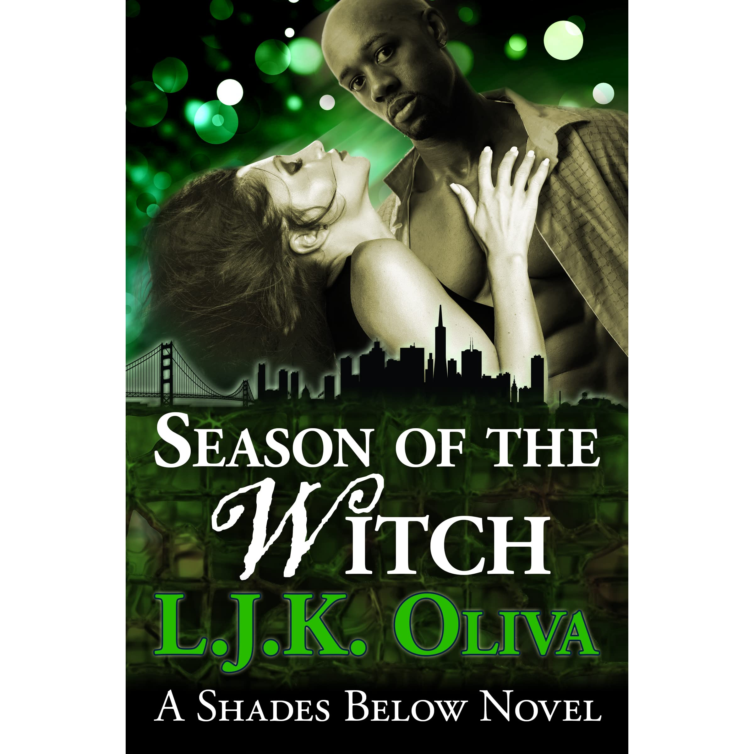 Season Of The Witch (Shades Below, #1 5) by L J K  Oliva
