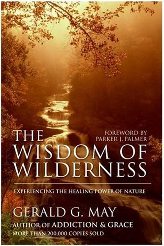 The Wisdom of Wilderness Experience
