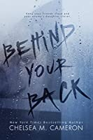 Behind Your Back (Behind Your Back #1)