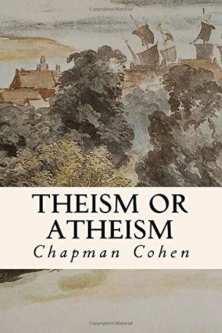 Theism or Atheism: The Great Alternative
