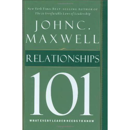 Relationships 101 By John C Maxwell