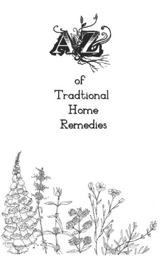 A-Z of Traditional Home Remedie - Peter Dunn